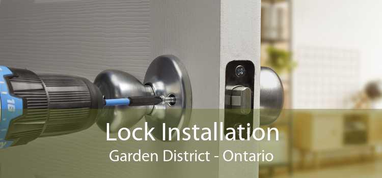 Lock Installation Garden District - Ontario