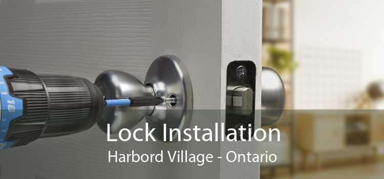 Lock Installation Harbord Village - Ontario