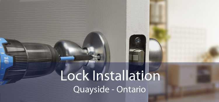 Lock Installation Quayside - Ontario