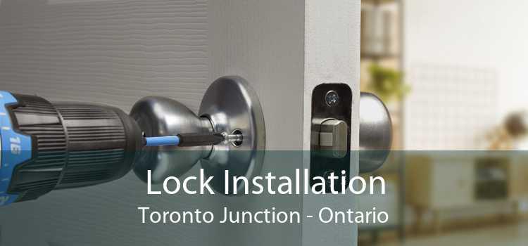 Lock Installation Toronto Junction - Ontario