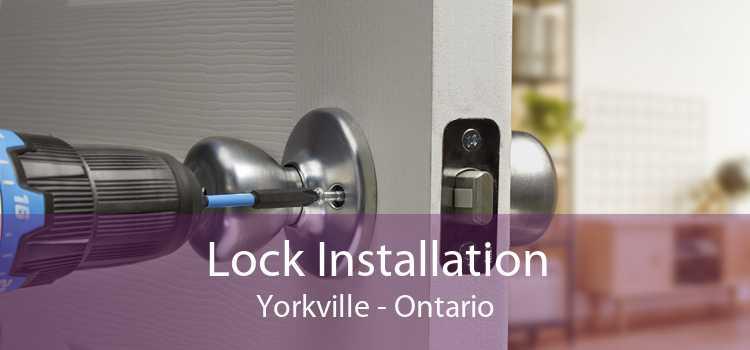 Lock Installation Yorkville - Ontario