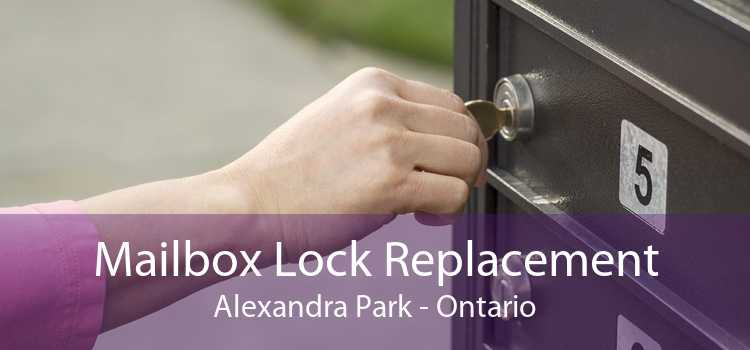 Mailbox Lock Replacement Alexandra Park - Ontario