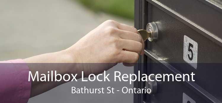 Mailbox Lock Replacement Bathurst St - Ontario