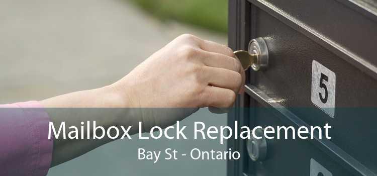 Mailbox Lock Replacement Bay St - Ontario