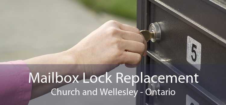 Mailbox Lock Replacement Church and Wellesley - Ontario
