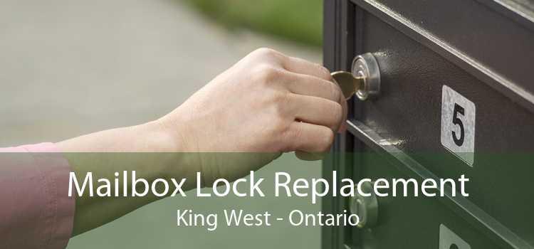 Mailbox Lock Replacement King West - Ontario