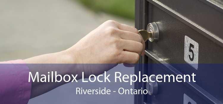 Mailbox Lock Replacement Riverside - Ontario