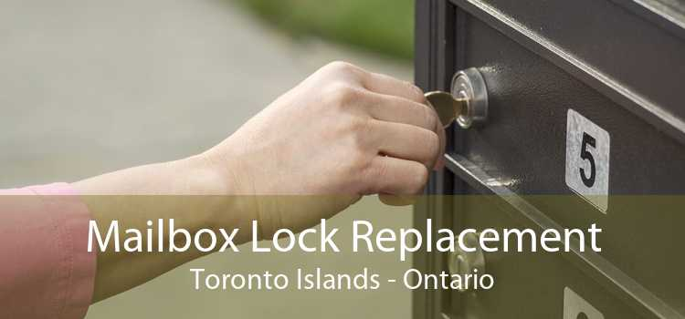Mailbox Lock Replacement Toronto Islands - Ontario