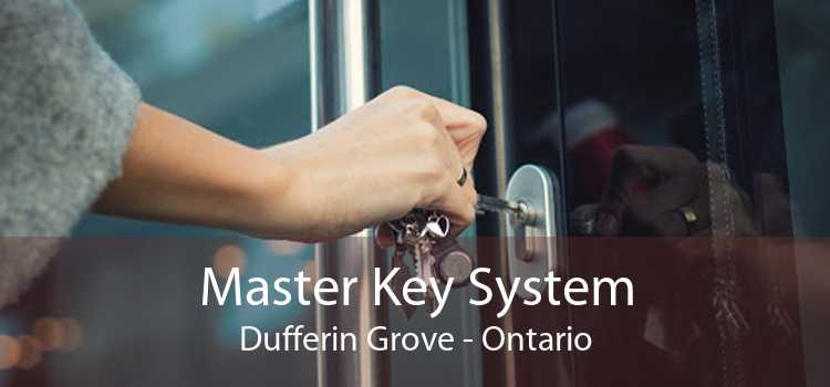 Master Key System Dufferin Grove - Ontario