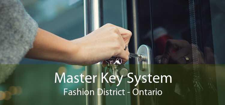Master Key System Fashion District - Ontario