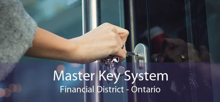 Master Key System Financial District - Ontario