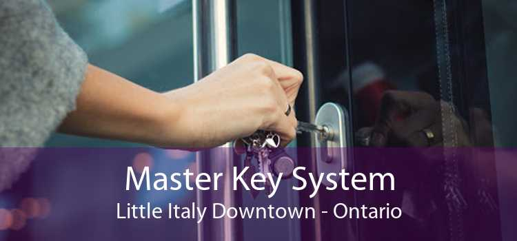 Master Key System Little Italy Downtown - Ontario