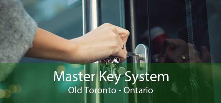 Master Key System Old Toronto - Ontario
