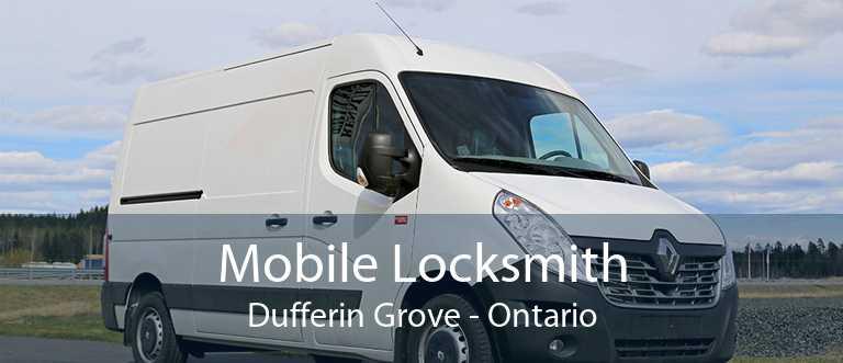 Mobile Locksmith Dufferin Grove - Ontario