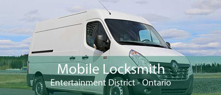 Mobile Locksmith Entertainment District - Ontario