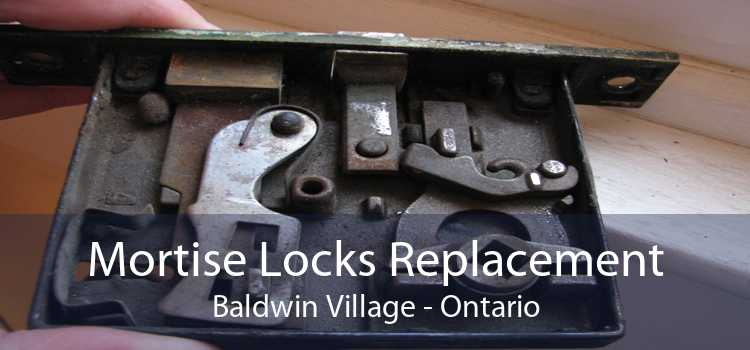 Mortise Locks Replacement Baldwin Village - Ontario