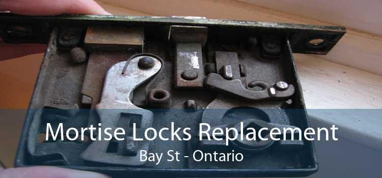 Mortise Locks Replacement Bay St - Ontario