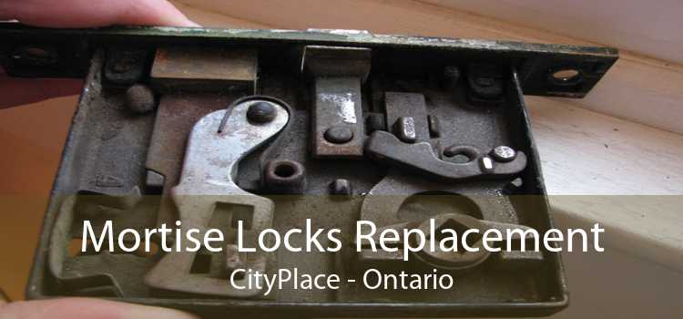 Mortise Locks Replacement CityPlace - Ontario