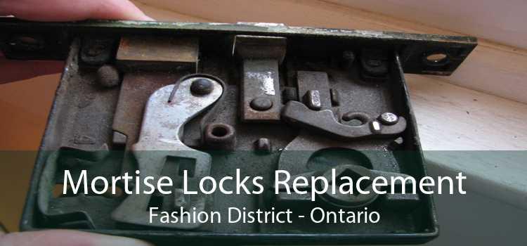 Mortise Locks Replacement Fashion District - Ontario