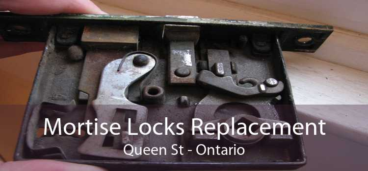 Mortise Locks Replacement Queen St - Ontario