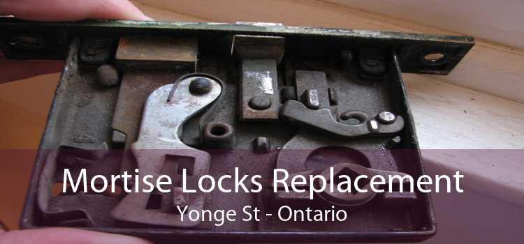 Mortise Locks Replacement Yonge St - Ontario