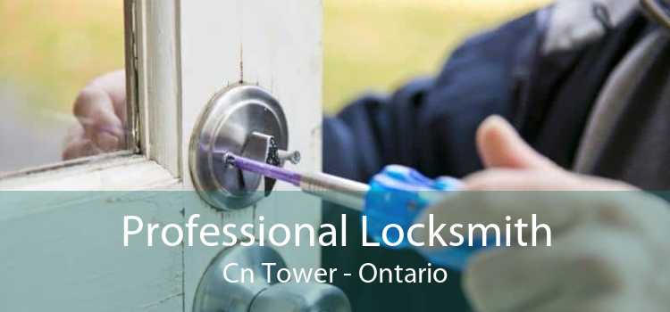 Professional Locksmith Cn Tower - Ontario