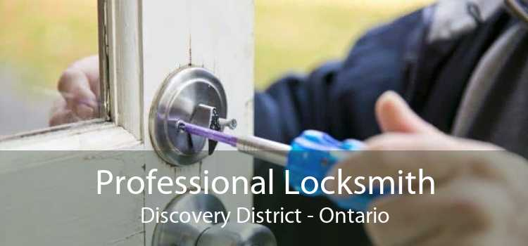 Professional Locksmith Discovery District - Ontario