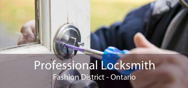 Professional Locksmith Fashion District - Ontario