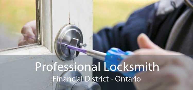 Professional Locksmith Financial District - Ontario