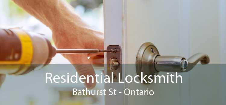 Residential Locksmith Bathurst St - Ontario