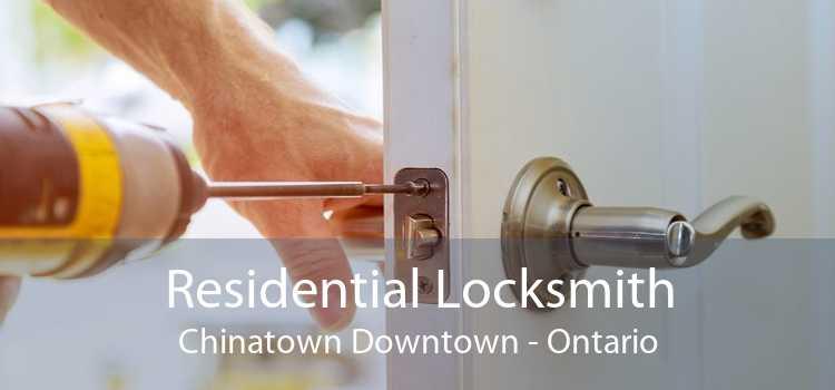 Residential Locksmith Chinatown Downtown - Ontario