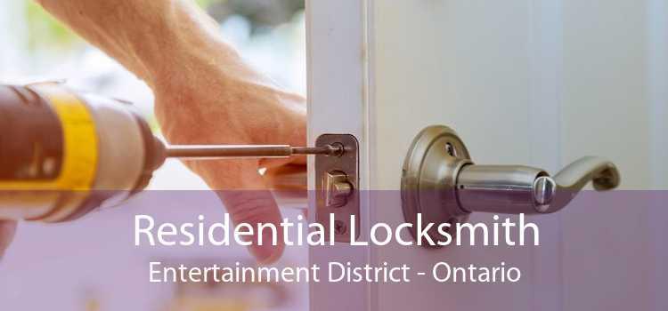 Residential Locksmith Entertainment District - Ontario