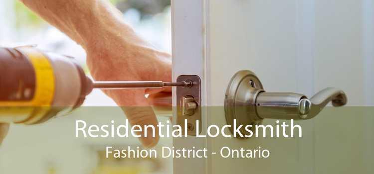 Residential Locksmith Fashion District - Ontario