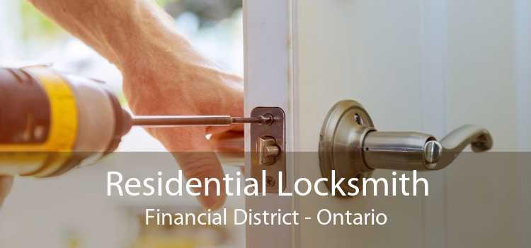 Residential Locksmith Financial District - Ontario