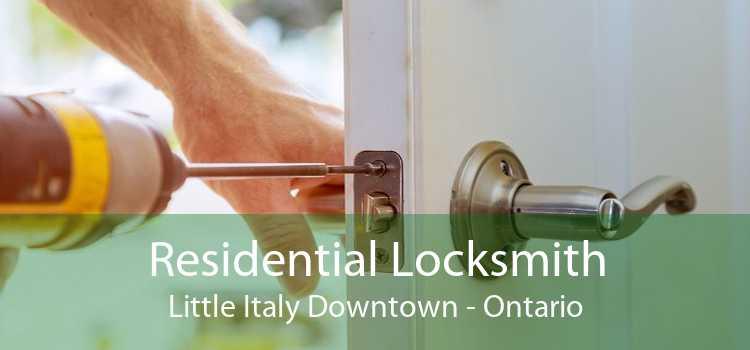 Residential Locksmith Little Italy Downtown - Ontario