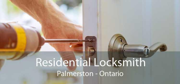 Residential Locksmith Palmerston - Ontario