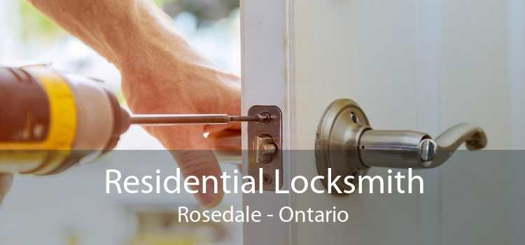 Residential Locksmith Rosedale - Ontario