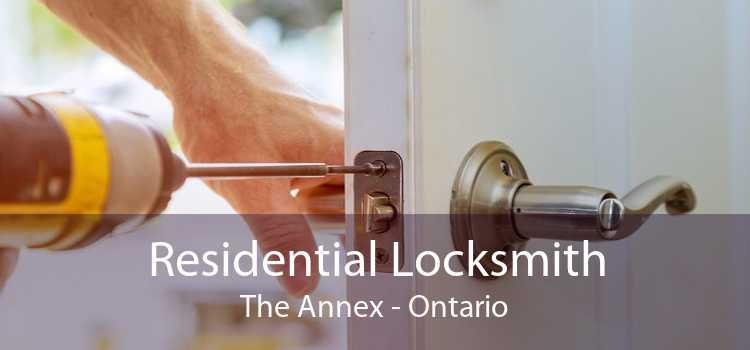 Residential Locksmith The Annex - Ontario