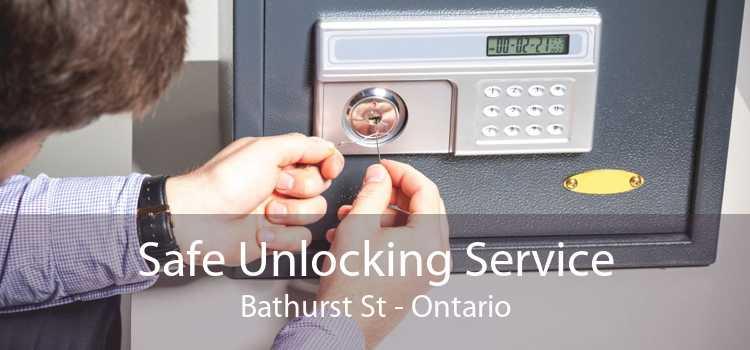 Safe Unlocking Service Bathurst St - Ontario