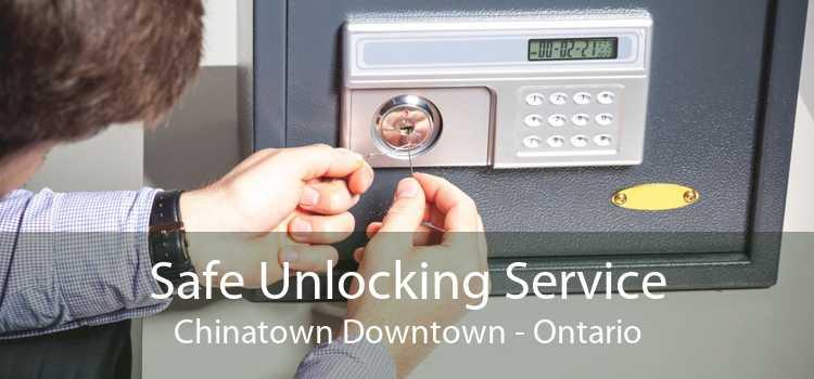 Safe Unlocking Service Chinatown Downtown - Ontario