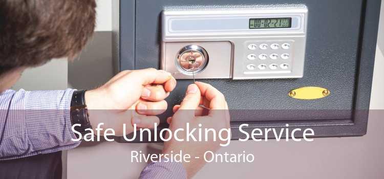 Safe Unlocking Service Riverside - Ontario