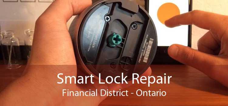 Smart Lock Repair Financial District - Ontario