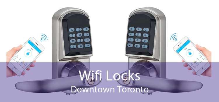 Wifi Locks Downtown Toronto