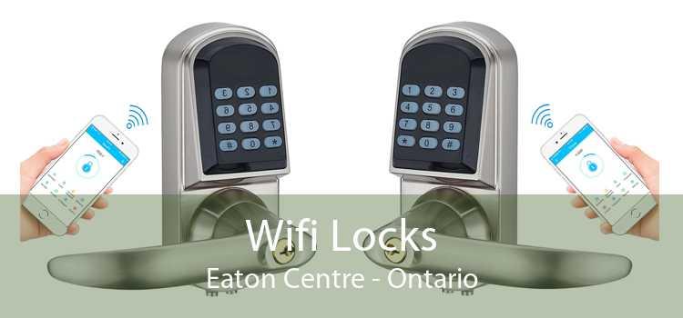 Wifi Locks Eaton Centre - Ontario