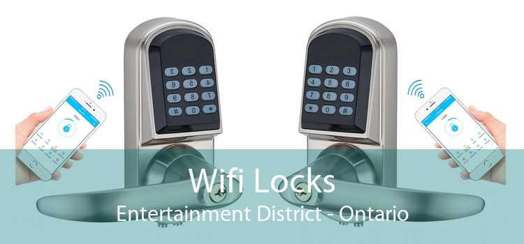 Wifi Locks Entertainment District - Ontario
