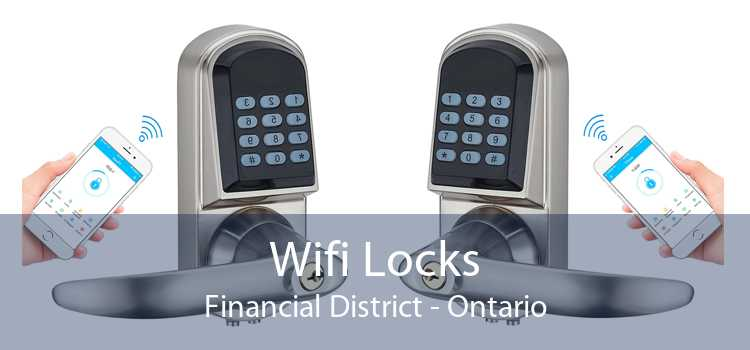 Wifi Locks Financial District - Ontario