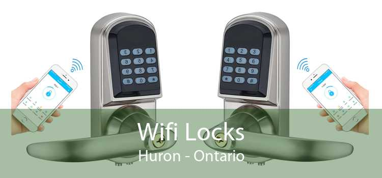Wifi Locks Huron - Ontario
