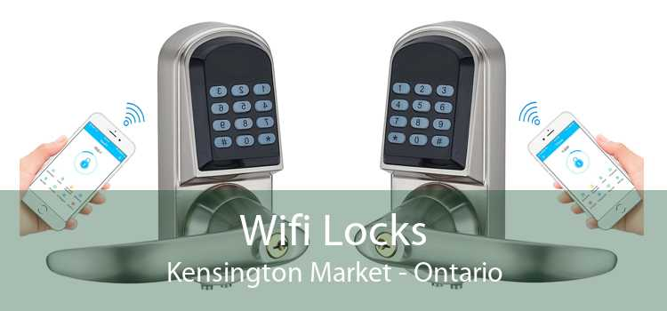Wifi Locks Kensington Market - Ontario