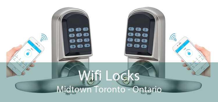 Wifi Locks Midtown Toronto - Ontario