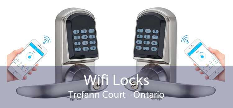 Wifi Locks Trefann Court - Ontario